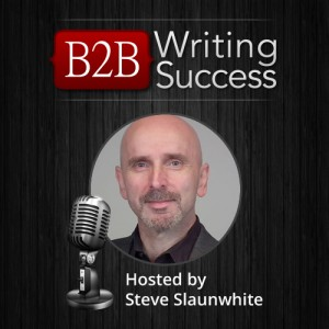 Introducing the B2B Writing Success Podcast!