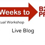 4 Weeks to B2B Pro Virtual Workshop Live Blog